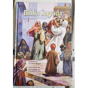 Bíblia Sagrada. Histórias Ilustradas