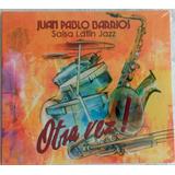Juan Pablo Barrios- Salsa Latin Jazz Otra Vez!/ Cd Original