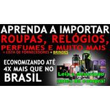 c84f891a640 Curso Aprenda Importar Facilmente no Mercado Livre Brasil