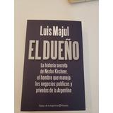 Libro El Dueño - Luis Majul