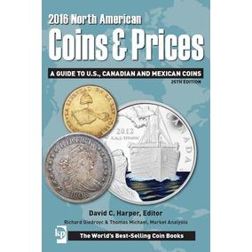 Catalogo Numismatico De Monedas 2016 Coins & Prices