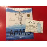 Livro Amaro - Antônio Schimeneck - Callis - C/ Cartão Postal