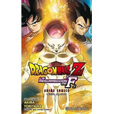 Dragon Ball Z, La Resurreccion De Freezer Akira Toriyama , T