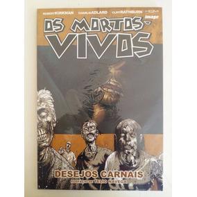 Os Mortos Vivos N° 4 Desejos Carnais - Editora Hq Maniacs