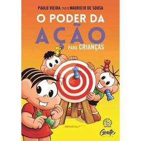 Livro O Poder Da Ação Para Crianças - Gente