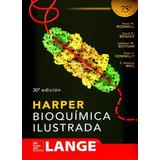 Harper. Bioquímica Ilustrada Lange 30a-2016 /libro Original!