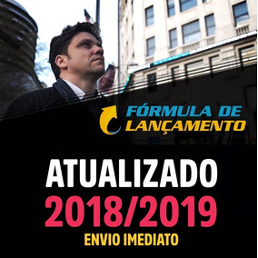 Formula De Lançamento- Erico Rocha 2019 + Brindes Top