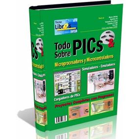 Libro Digital Todo Sobre Pics - Pdf - Dvd