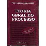 Teoria Geral Do Processo - Fabio Alexandre Coelho 2ª Edição