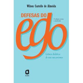 Defesas Do Ego - Leitura Didatica De Seus Mecanismos