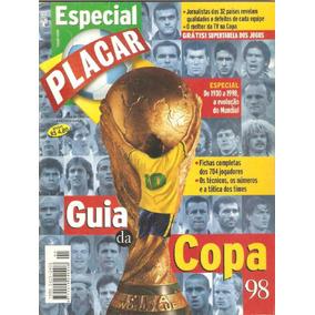 Guia Copas Do Mundo Revista Placar 1982 A 2018 - Escaneada