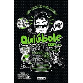 Quiubole Con...para Hombres -edicion Reloaded-