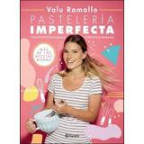 Pasteleria Imperfecta - Ramallo, Valu