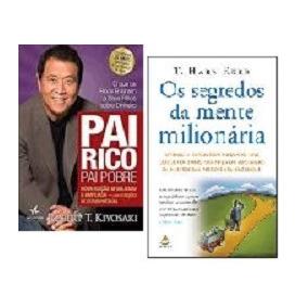 Kit Livros Pai Rico Pai Pobre + Segredos Mente Milionária