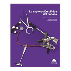 Libro La Exploración Clínica Del Caballo Ferna´ndez, A Conde