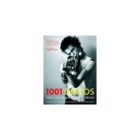 Livro 1001 Discos Para Ouvir Antes De Morrer