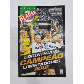 Raro Pôster Placar Corinthians Campeão Libertadores 2012