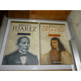 Libros Protagonistas De La Historia Mexicana,sor Juana Y Be