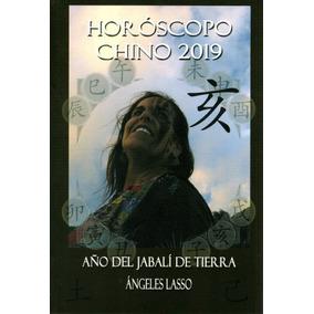 Libro: Horóscopo Chino 2019 ( Angeles Lasso)