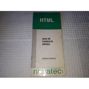 Guia De Consulta Rápida Html Rubens Prates Novatec Semi-nova