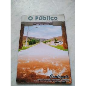 Revista O Público Junho 2008 Cidade De Cantagalo