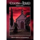 Enigma Del Rosario, El. Comic Rustica - Acquistapace