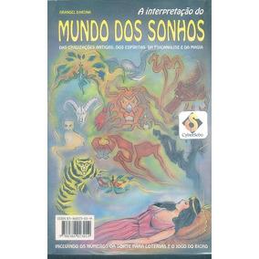 Livro A Interpretação Do Mundo Dos Sonhos - Dranoel Dardna