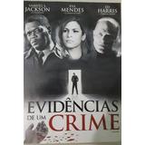 Evidências De Um Crime - Dvd - Samuel L. Jackson - Ed Harris