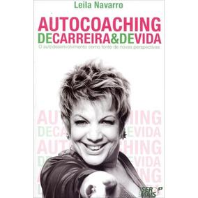 Livro Autocoaching De Carreira E De Vida Leila Navarro