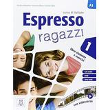 Espresso Ragazzi 1. Libro + Cd Audio + Dvd. Alma Edizioni