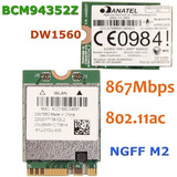 Broadcom Dw1560 Bcm94352z Wifi+bluetooth