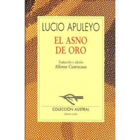 Lucio Apuleyo - El Asno De Oro