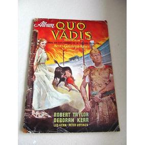 Quo Vadis Album 210 Robert Taylor + 102 Monumentos Romanos