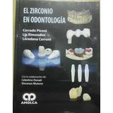 El Zirconio En Odontología, Estética Dental
