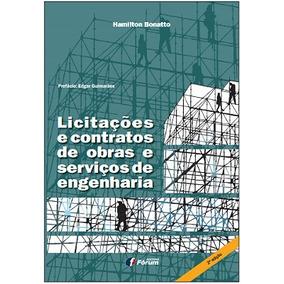 Licitações E Contratos De Obras E Serviços De Engenharia