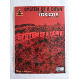 System Of A Down - Toxicity | Libro Tablatura Guitarra