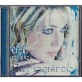 musicas cd transparencia elaine jesus