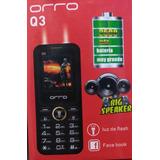 Celular Orro Q3 Pila 2500mah Bigspeaker 2ledlamp Dual Sim