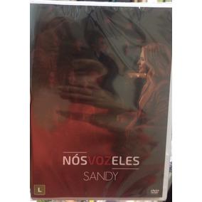 Dvd Sandy - Nós Voz Eles **a Pronta Entrega**