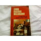 Libro Como Hacerse Millonario