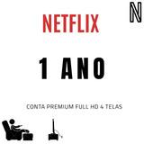 N£tflix 4+ Uhd Premium (1 Ano - Garantido !!)