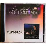 Cd Play-back Léa Mendonça Profetizando Vida Lacrado Original
