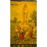 Fátima Icilio Felici Tipo: Seminovo/usado Editora: Paulina