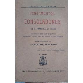 Pensamentos Consoladores De São Francisco De Sales