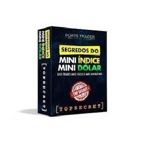 Segredos Do Mini Índice E Mini Dólar ( Ports Trader )