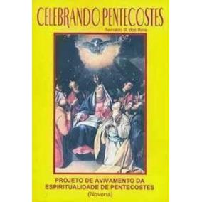 Livro Celebrando Pentecostes Reinaldo B. Dos Reis