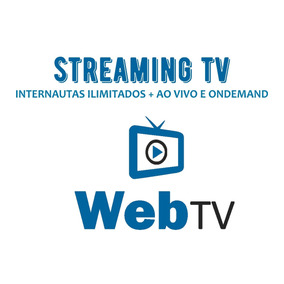 Streaming Web Tv + Internautas Ilimitados