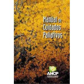 Cuidados Paliativos - Ancp - 1ª Edição