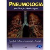 Livro Pneumologia Atualizacao E Reciclagem - Elsevier