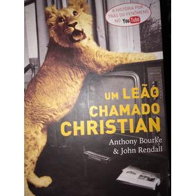 Livro Um Leão Chamado Christian - Capa Dura Impecável